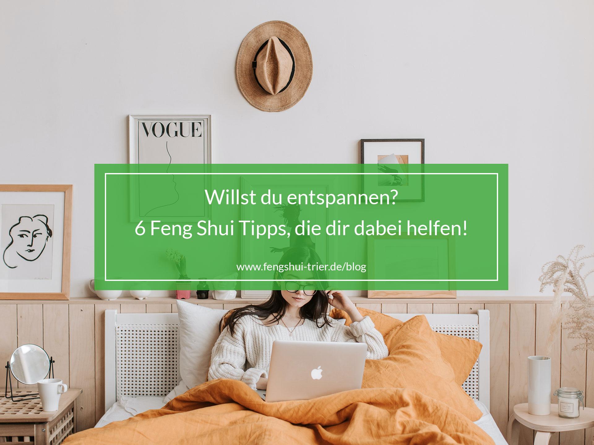 Willst du entspannen? 6 Feng Shui Tipps, die dir dabei helfen!